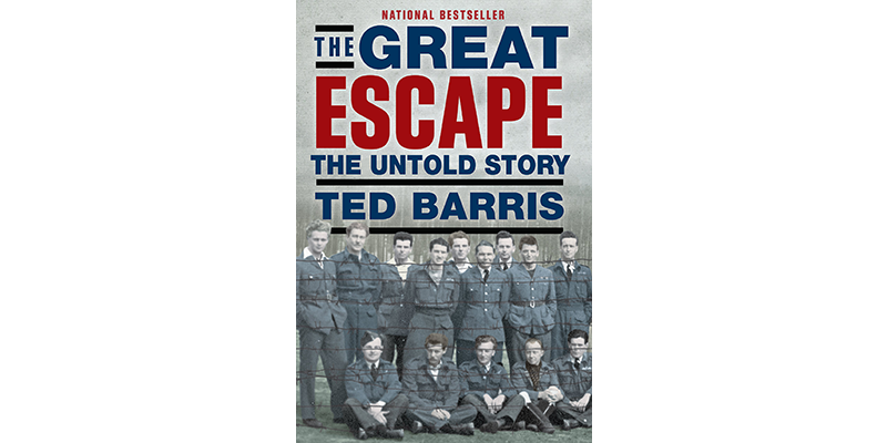 Ted Barris, The Great Escape: The Untold Story